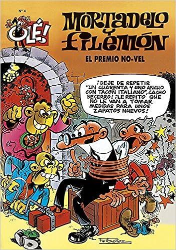 Olé! Nº 4 Mortadelo y Filemón : El premio No-vel: Amazon.es: F. (Ibañez Talavera, Ibañez: Libros
