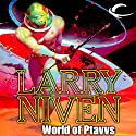World of Ptavvs Audiobook by Larry Niven Narrated by Andy Caploe