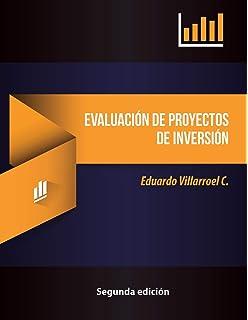 Evaluación de proyectos de inversión (Spanish Edition)