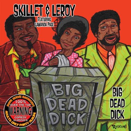 (Big Dead Dick)