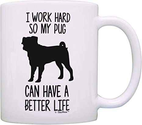 Animal Puppy Pugs Dog Funny How To Be Truly Content In Life Pug 10oz Mug Cup