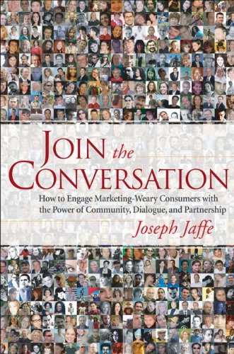 join-the-conversation-how-to-engage-marketing-weary-consumers-with-the-power-of-community-dialogue-a