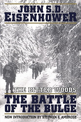The Bitter Woods by John S. D. Eisenhower
