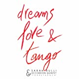Dreams, Love & Tango