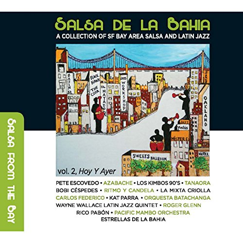 Salsa de la Bahia, Vol. 2: Hoy...