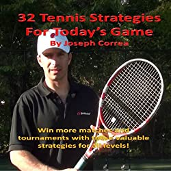 32 Tennis Strategies For Today's Game