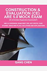 Construction & Evaluation (CE) ARE 5.0 Mock Exam (Architect Registration Exam): ARE 5.0 Overview, Exam Prep Tips, Hot Spots, Case Studies, Drag-and-Place, Solutions and Explanations Paperback