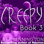 Creepy 3: A Collection of Scary Stories - Creepy Series | Jay Krow,Ruth Barrett,Zack Kullis,Leigh Statham,Micheal Rivers,Crysta Lynn,Kitten Jackson,Jeff Bennington,Katie M. John
