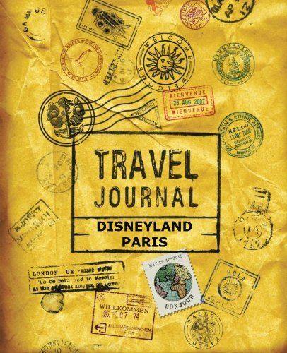 Travel Journal Disneyland Paris - Disneyland Paris Guide