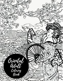 Oriental Adult Coloring Book Large Stress Relieving Relaxing For Grownups Men