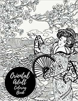 Oriental Adult Coloring Book Large Stress Relieving Relaxing For Grownups Men Women Easy Moderate Intricate One Sided Designs