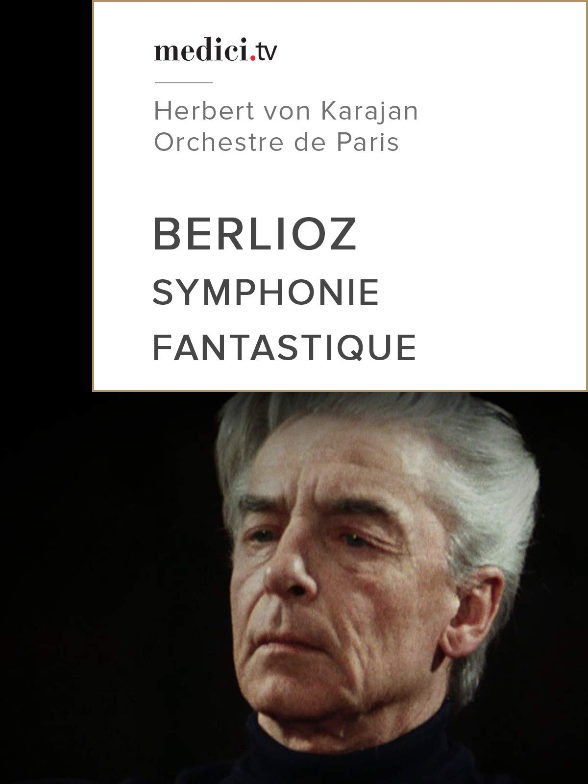 Berlioz, Fantastical Symphony - Herbert von Karajan