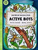 Homeschooling Active Boys - Do-It-Yourself - Spring Journal: 3 Month Curriculum Handbook  -  Library Based Homeschooling (Fun-Schooling with the Thinking Tree) (Volume 1)