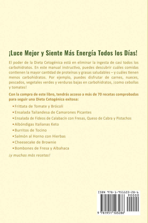 Dieta Cetogénica: Guía Paso a Paso y 70 Recetas Bajas en ...