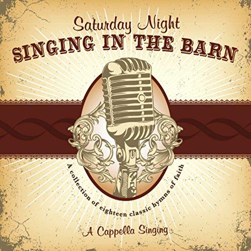 Saturday Night Singing In The Barn