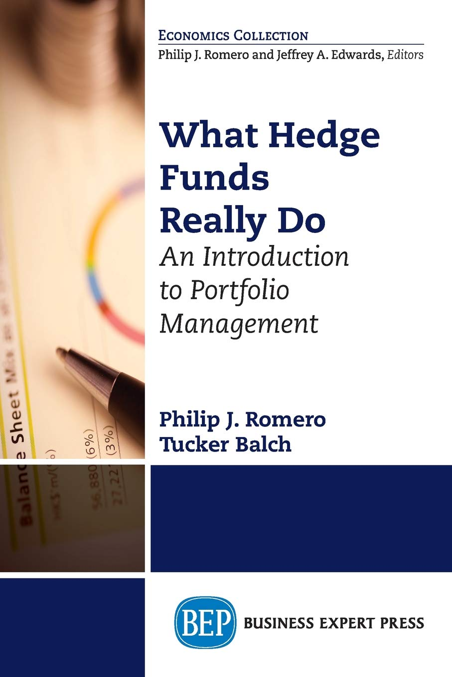 What Hedge Funds Really Do: An Introduction to Portfolio