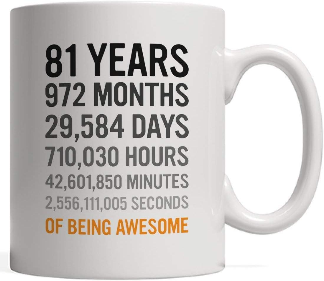Cerámica Copa,81.o Regalo de cumpleaños Ochenta y un años Meses Días Horas Minutos Segundos de ser impresionante para adultos Bisabuela Abuelo Hombres o mujeres - De la bisnieta Nieto