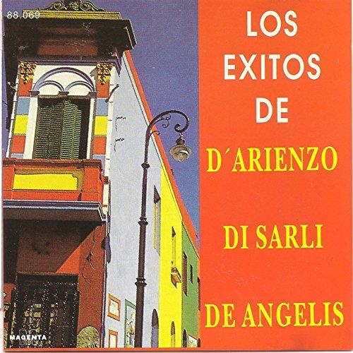 Los exitos de D' arienzo - Di Sarli - De Angelis