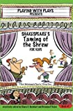 Shakespeare's Taming of the Shrew for Kids: 3 Short