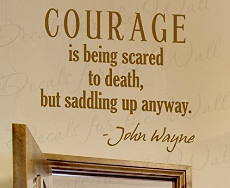 Amazon.com: Wall Decal Letters Courage is Being Scared to Death but ...