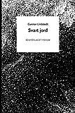 Svart Jord, Gunnar Lindstedt, 9137500414