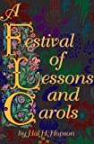Festival Lessons and Carols, Hopson, Hal H., 0769251188