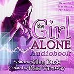 The Girl Alone | Allen Dusk