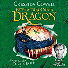 How to Break a Dragon's Heart: How to Train Your Dragon, Book 8 Audiobook by Cressida Cowell Narrated by David Tennant
