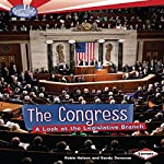 The Congress: A Look at the Legislative Branch | Robin Nelson,Sandy Donovan