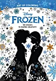 Art of Coloring: Disney Frozen (Walmart Black Friday Custom Pub): 100 Images to Inspire Creativity