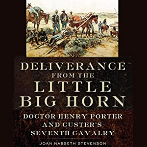 Deliverance from the Little Big Horn Audiobook