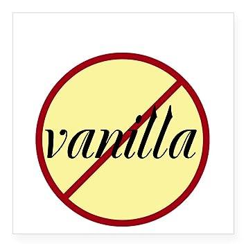 Cafepress no vanilla sticker square bumper sticker car decal 3x3