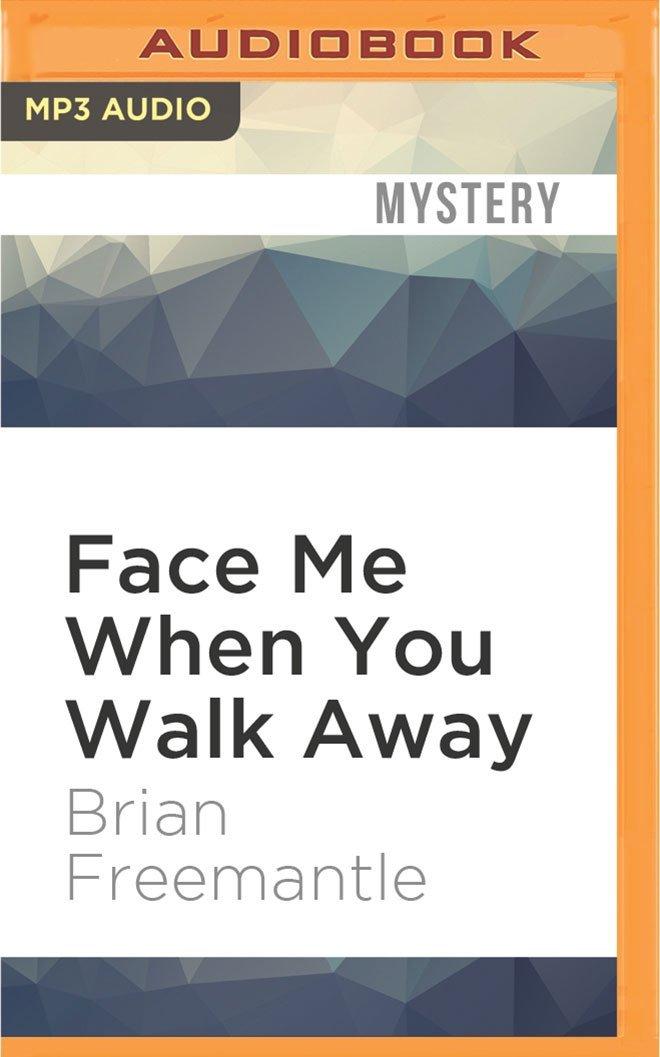 Read Online Face Me When You Walk Away pdf