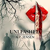 Unleashed: Unmemorable Series, Book 2 | A. P. Jensen