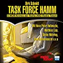 Task Force Hamm: 8 WDR-Krimis der Reihe ARD Radio Tatort Hörspiel von Dirk Schmidt Gesprochen von: Hans Peter Hallwachs, Matthias Leja, Sönke Möhring, Uwe Ochsenknecht