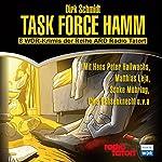 Task Force Hamm: 8 WDR-Krimis der Reihe ARD Radio Tatort | Dirk Schmidt