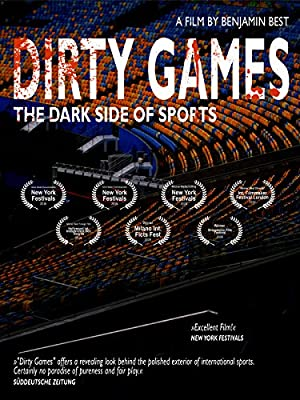 Dirty Games - The Dark Side of Sports