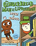 The Gingerbread Man and the Leprechaun Loose at School (Gingerbread Man Loose)