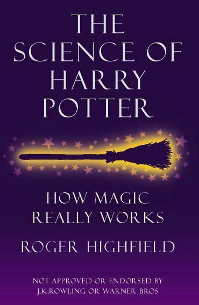 The Science of Harry Potter: How Magic Really Works pdf epub