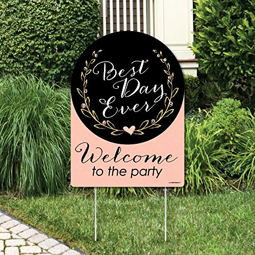 Big Dot of Happiness Best Day Ever - Party Decorations - Bridal Shower Welcome Yard Sign]()