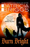 Burn Bright: An Alpha and Omega Novel