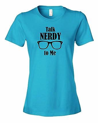 Michaner Walosde Ladies Talk Nerdy To Me Computer Science Nerd Geek