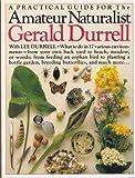 Amateur Naturalist, Gerald Durrell, 0679728376