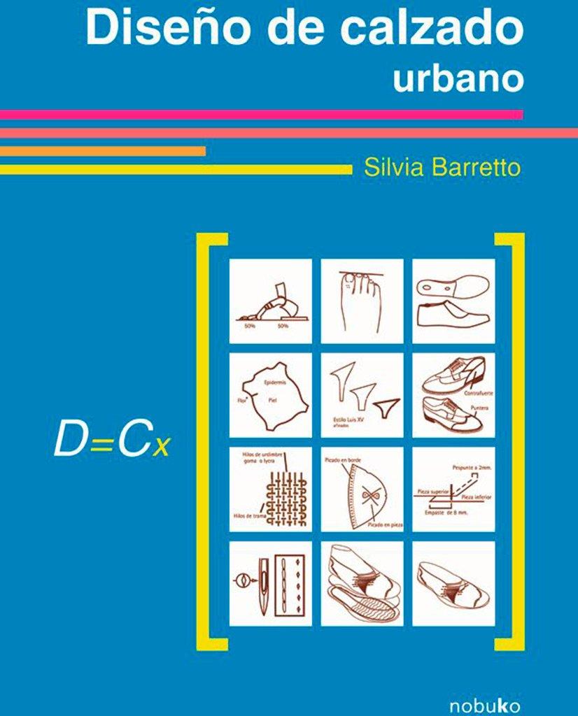 Diseno de calzado urbano/ Urbano Footwear Design (Spanish Edition) PDF