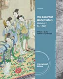 The Essential World History, Volume I: To 1800, Duiker, William J. and Spielvogel, Jackson J., 1133607721