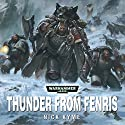 Thunder from Fenris: Warhammer 40,000 Audiobook by Nick Kyme Narrated by Toby Longworth