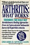 img - for Arthritis: What Works (An Arthritis Survey Publication) book / textbook / text book