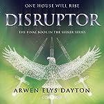Disruptor   Arwen Elys Dayton