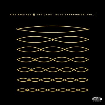 3c54eb7cb0 Rise Against - The Ghost Note Symphonies