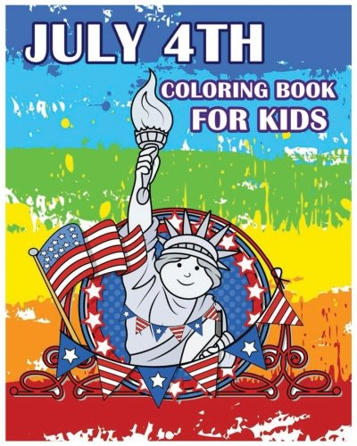 July 4th Coloring Book for Kids: Happy independence day 2017